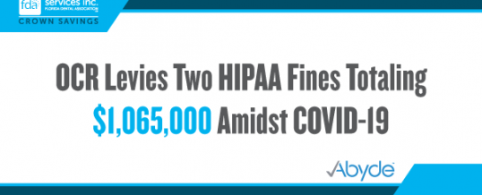 OCR Levies Two HIPAA Fines Totaling $1,065,000 Amidst COVID-19