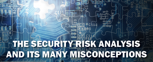 The Security Risk Analysis and its Many Misconceptions